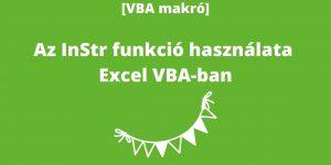 Excel VBA InStr funkció használata